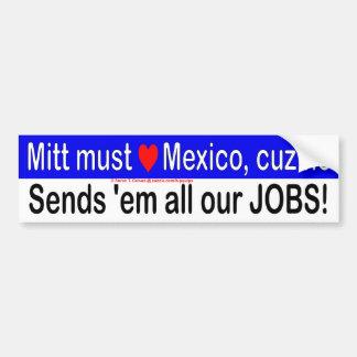 Le gant doit aimer le Mexique qu'il leur envoie to Autocollant De Voiture