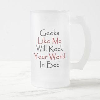 Le geeks comme moi basculera votre monde dans le l tasses