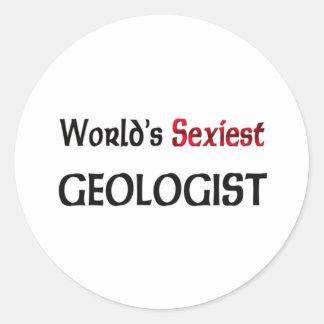 Le géologue le plus sexy du monde sticker rond