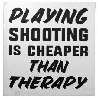 Le jeu du tir est meilleur marché que la thérapie serviettes de table