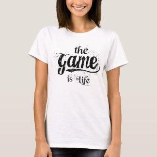 le jeu est des femmes de la vie (blanche) - t-shirt