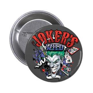 Le joker sauvage badge avec épingle