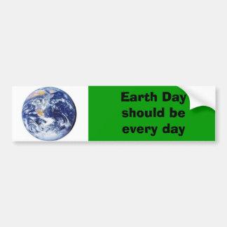 Le jour de la terre devrait être chaque jour autocollant pour voiture