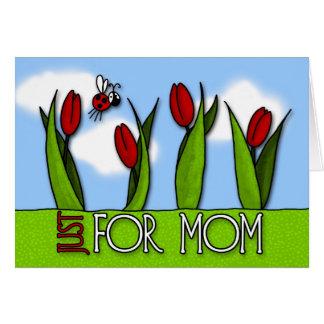 Le jour de mère - juste pour la maman carte de vœux