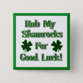Le jour de St Patrick - frottez mes shamrocks pour Pin's