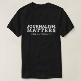 Le journalisme importe aujourd'hui le T-shirt des