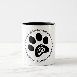 Le karma soit aimable dans la tasse d'animaux
