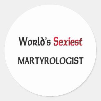 Le Martyrologist le plus sexy du monde Adhésif Rond