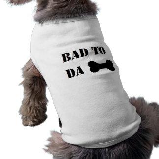 """le """"mauvais humour drôle de chien du DA à os"""" T-shirt Pour Chien"""