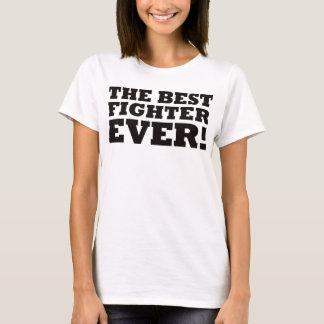 Le meilleur combattant jamais t-shirt