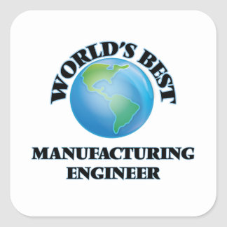 Le meilleur ingénieur de fabrication du monde sticker carré