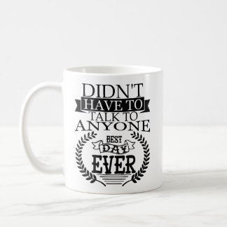 Le meilleur jour Introverts jamais la tasse
