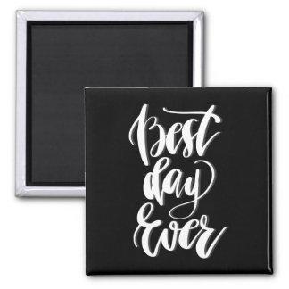 Le meilleur jour jamais aimant
