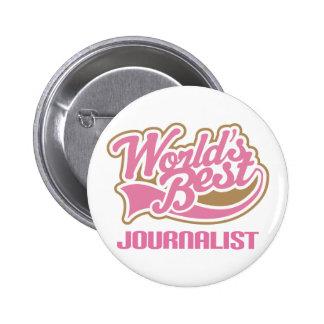 Le meilleur journaliste des mondes roses mignons badge avec épingle
