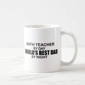 Le meilleur papa du monde - professeur de maths mug