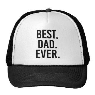 Le meilleur. Papa. Jamais Casquette