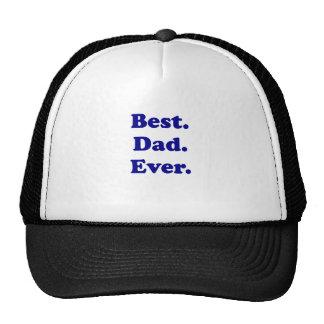 Le meilleur papa jamais casquettes