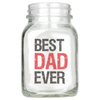Le meilleur pot de maçon de papa jamais
