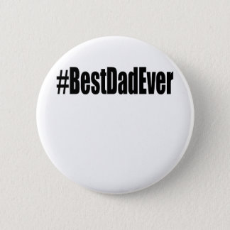Le meilleur T-shirt de papa de Hashtag jamais. Badge