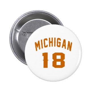 Le Michigan 18 conceptions d'anniversaire Badge