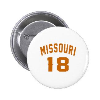 Le Missouri 18 conceptions d'anniversaire Pin's