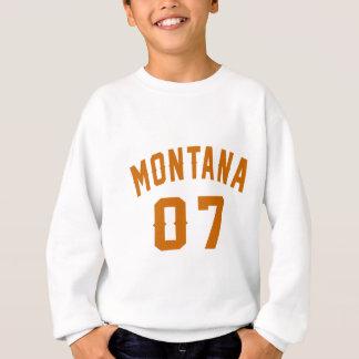 Le Montana 07 conceptions d'anniversaire Sweatshirt