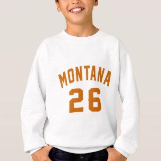 Le Montana 26 conceptions d'anniversaire Sweatshirt