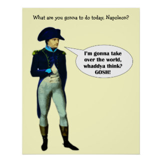 Le napoléon est dynamite ! affiches