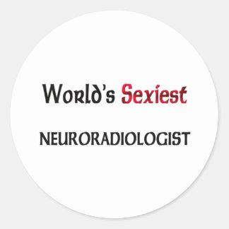 Le Neuroradiologist le plus sexy du monde Autocollant Rond
