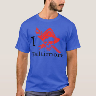 Le nid des pirates, j'aime Baltimore T-shirt