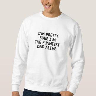 Le papa le plus drôle vivant sweatshirt