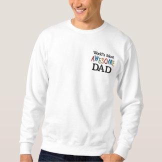 Le papa le plus impressionnant du monde sweatshirt