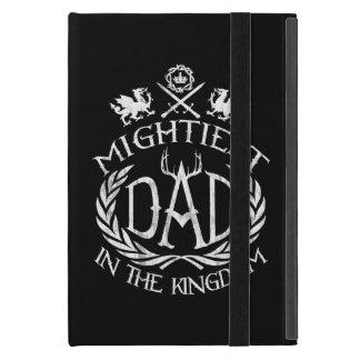 Le papa le plus puissant dans le royaume étui iPad mini