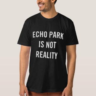 Le parc d'écho n'est pas réalité - le T-shirt noir