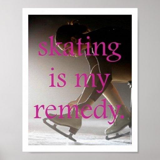 Le patinage est mon affiche de remède