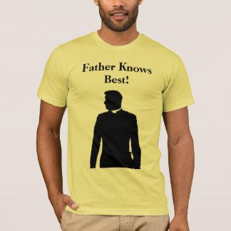 Le père sait le meilleur ! t-shirt