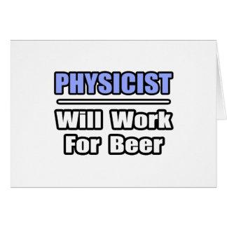 Le physicien… travaillera pour la bière cartes