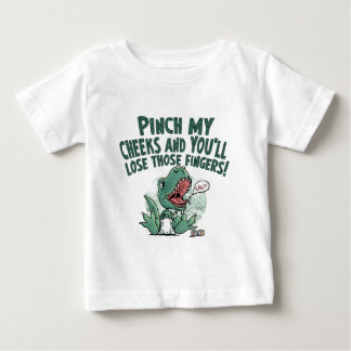 Le pincement de Lil T Rex mes joues perdent ces T-shirt Pour Bébé