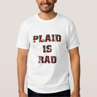 Le plaid est rad t-shirt