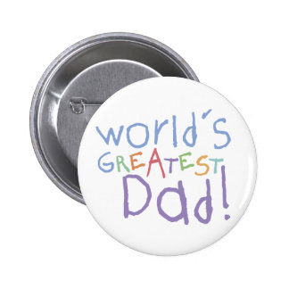 Le plus grand bouton de papa d enfants badge avec épingle