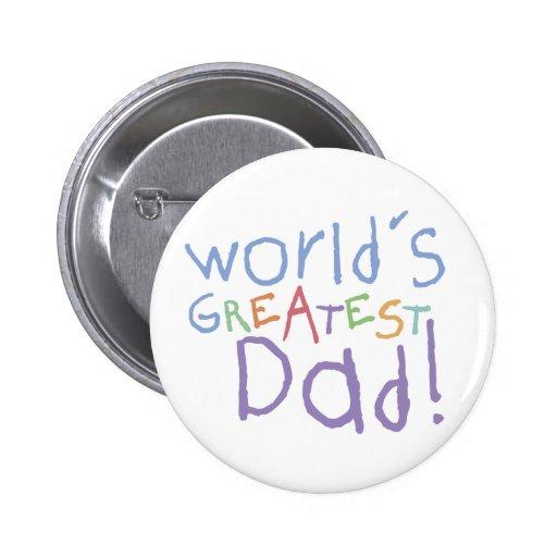 Le plus grand bouton de papa d'enfants badge avec épingle
