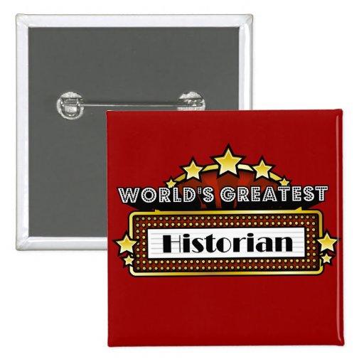 Le plus grand historien du monde badge avec épingle