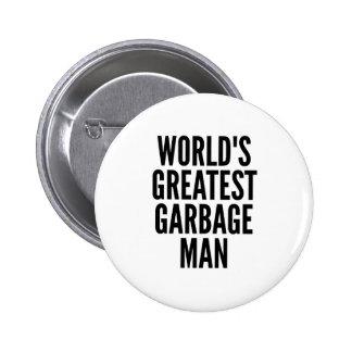 Le plus grand homme de déchets des mondes pin's