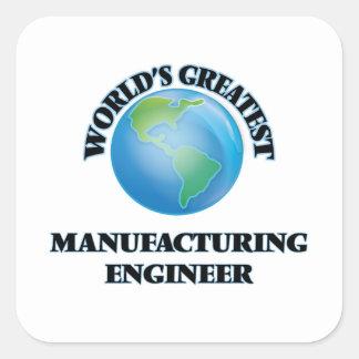 Le plus grand ingénieur de fabrication du monde sticker carré