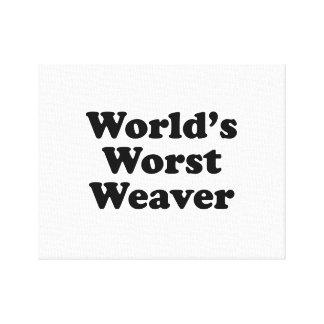 Le plus mauvais tisserand du monde toile