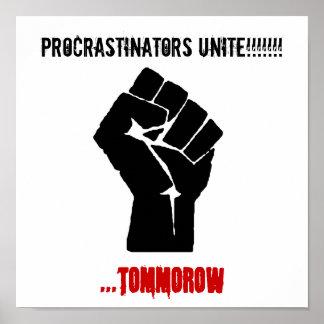 Le poing, Procrastinators unissent ! ! ! ! ! ! ! , Affiches