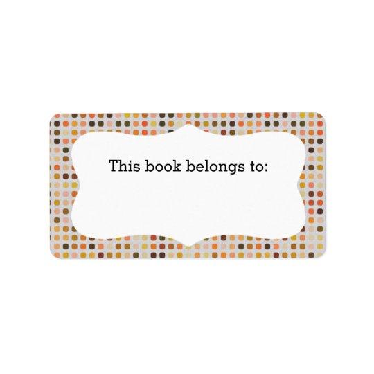 """Le pois coloré """"ce livre appartient"""" aux étiquette d'adresse"""