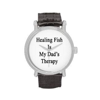 Le poisson curatif est la thérapie de mon papa montres