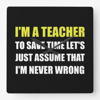 Le professeur épargnent le temps jamais faux horloge carrée