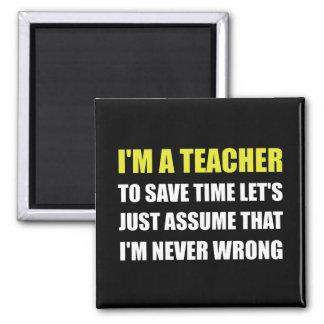 Le professeur épargnent le temps jamais faux magnet carré